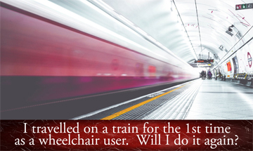 Wheelchair user travels on a train for 1st time!!