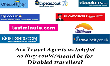 Travel Agents:  How Helpful Are They For Disabled Customers?